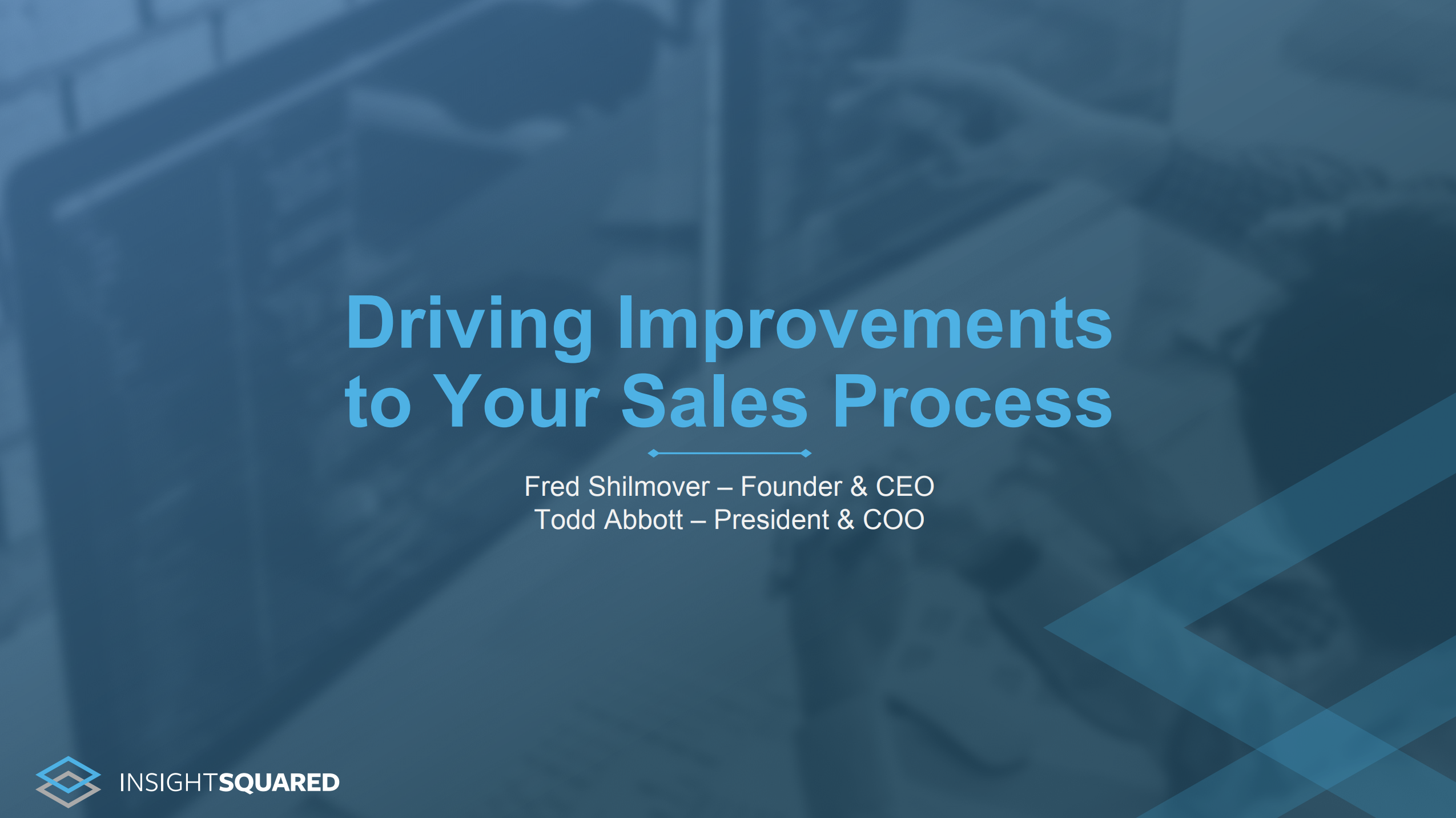 Resource Box Header Driving Improvements to Your Sales Process